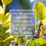 Life PUrpose Right Before Your Eyes by Cheryl Marlene