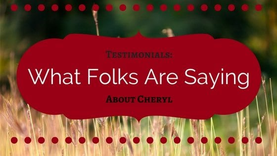 Testimonials: What Folks Are Saying