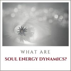 What are Soul Energy Dynamics? By Cheryl Marlene