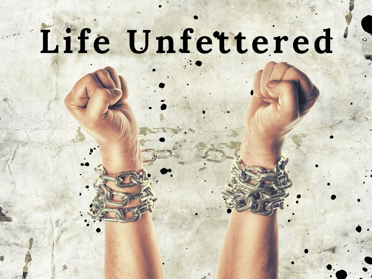 Life Unfettered by Cheryl Marlene
