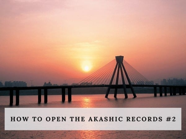 How to Open the Akashic Records #2 by Cheryl Marlene
