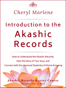 Introduction to the Akashic Records by Cheryl Marlene