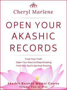 Open Your Akashic Records by Cheryl Marlene