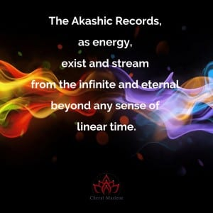 About The Infinite and Eternal of the Akashic Records by Cheryl Marlene