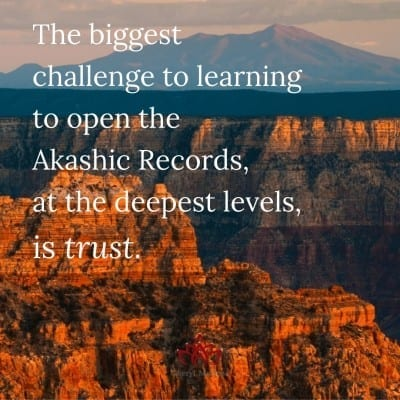 Trust and the Akashic Records by Cheryl Marlene