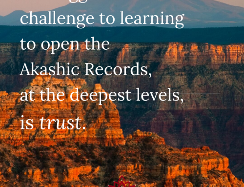 Trust and the Akashic Records