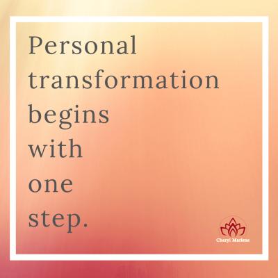 Personal Transformation: One Step by Cheryl Marlene