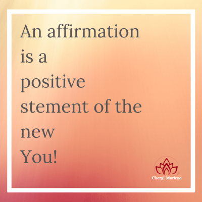 Affirmation for the New You by Cheryl Marlene