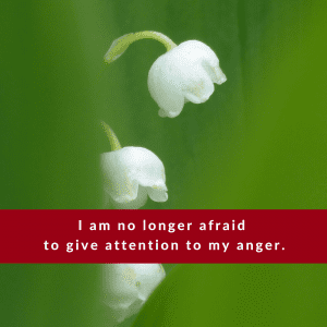 Affirmation #4 for Anger by Cheryl Marlene