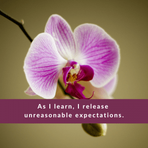 Affirmation #1 for Unreasonable Expectations