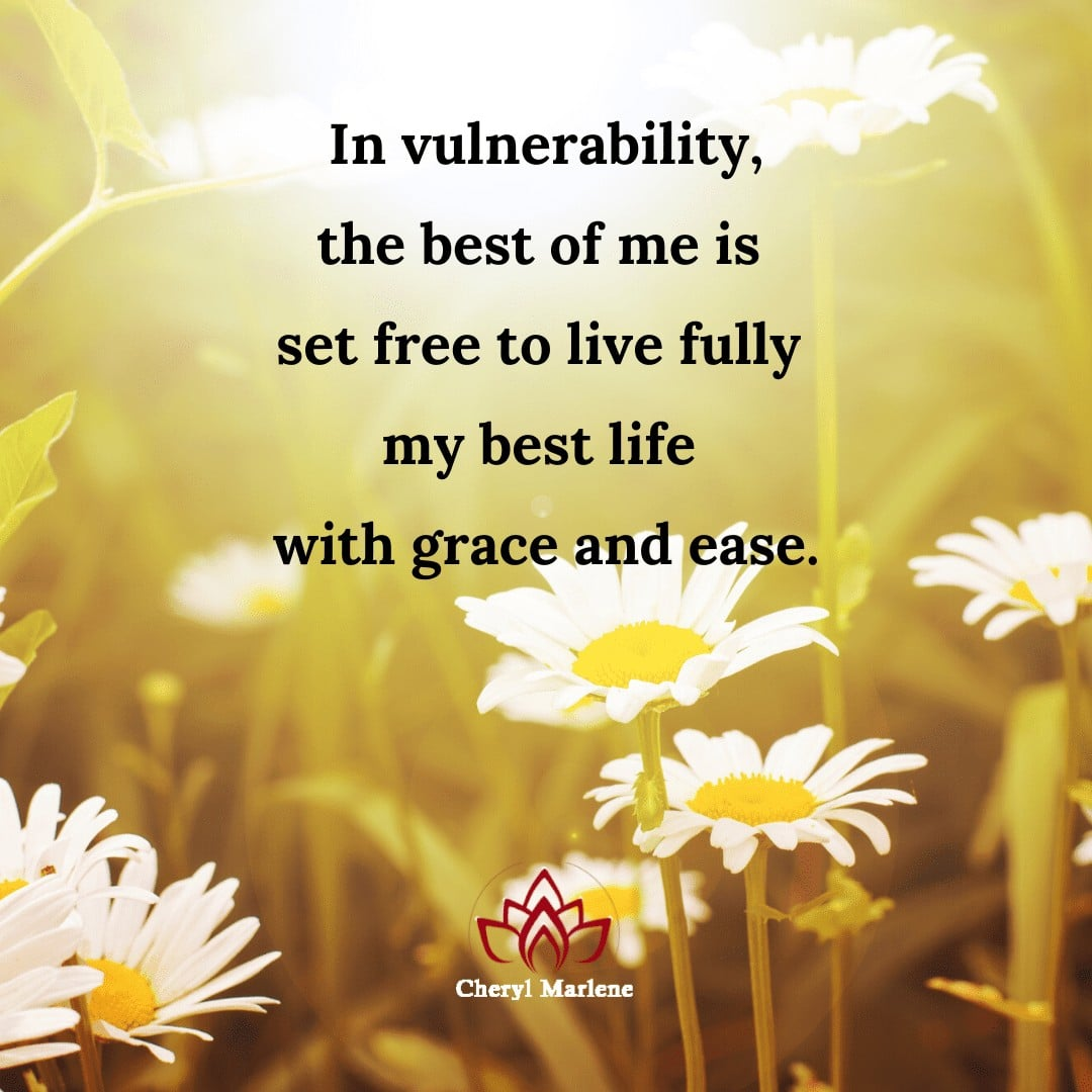 Vulnerability with Grace and Ease by Cheryl Marlene
