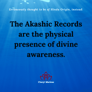 Divine Awareness and the Akashic Records by Cheryl Marlene