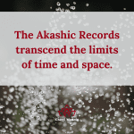 The Transcendence of the Akashic Records