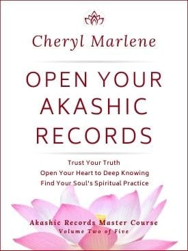 Volume Two is Open Your Akashic Records by Cheryl Marlene
