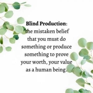 Blind Production Definition by Cheryl Marlene