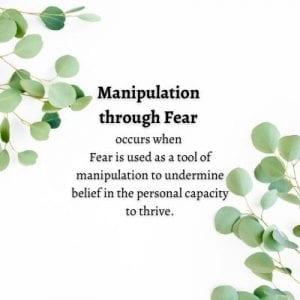 Manipulation Through Fear by Cheryl Marlene