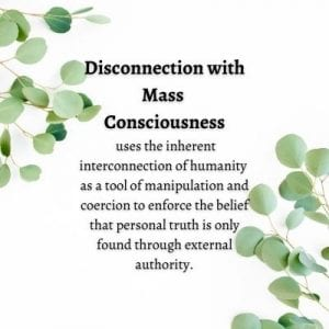 Disconnection With Mass Consciousness by Cheryl Marlene