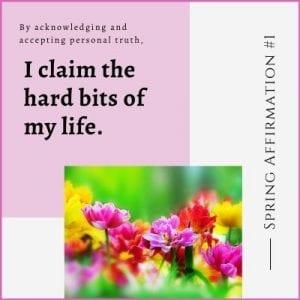 Spring Affirmation Week 1 by Cheryl Marlene