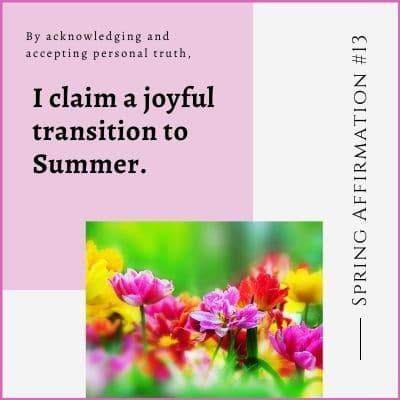 Spring Affirmation Week 13 by Cheryl Marlene