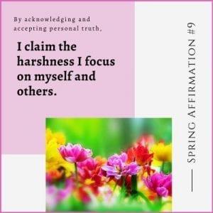 Spring Affirmation Week 9 by Cheryl Marlene