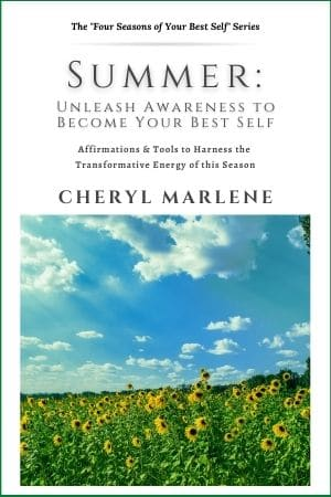 Summer: Unleash Awareness to Become Your Best Self by Cheryl Marlene