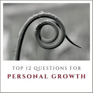 Top Twelve Questions for Personal Growth by Cheryl Marlene