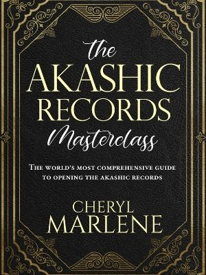 Akashic Records Masterclass by Cheryl Marlene