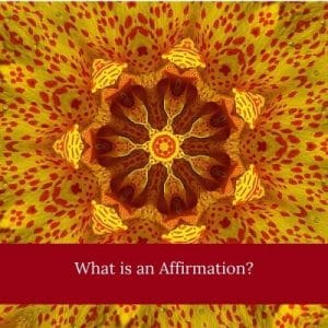 What is an Affirmation? by Cheryl Marlene