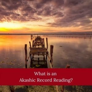 What is an Akashic Record Reading? by Cheryl Marlene