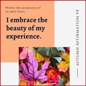 Autumn Affirmation Week 4 by Cheryl Marlene